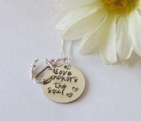 LOVE ANCHORS THE SOUL - Hand Stamped Necklace